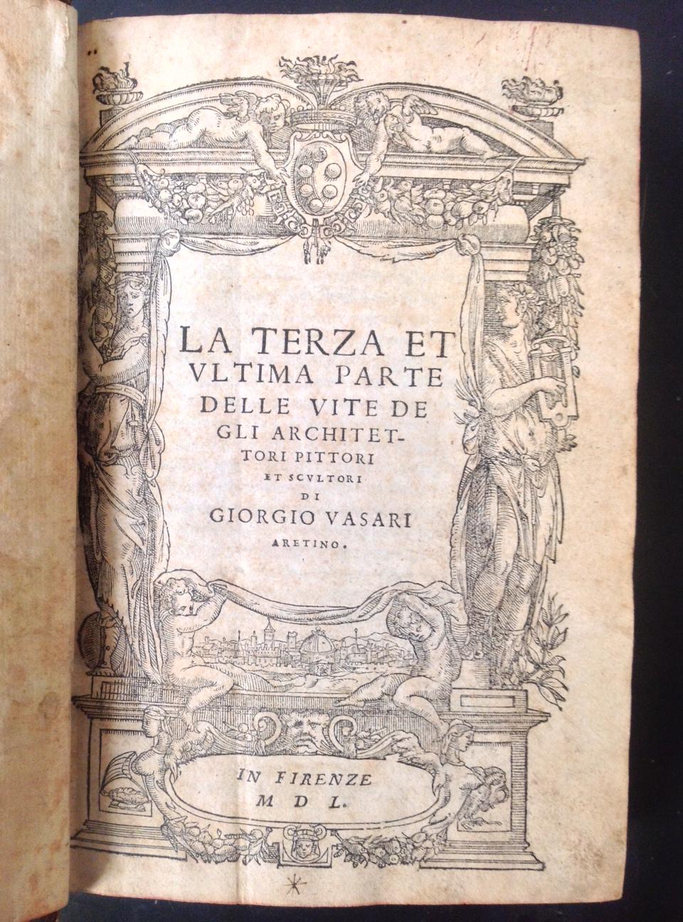 La Terza Et Ultima Parte Delle Vite Degli Architettori Pittori Scultori Di Giorgio Vasari Arentino Ed Originale 15 X 215 Un Volume In Quarto